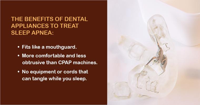 Benefits of a dental appliance to treat sleep apnea